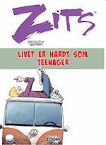 Zits: Livet er hårdt som teenager af Jerry Scott, Jim Borgman