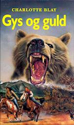 Gys og guld (Gys og guld serien, nr. 1)