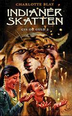 Indianerskatten (Gys og guld serien, nr. 2)