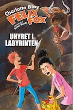 Felix Fox – Uhyret i labyrinten (Felix Fox serien, nr. 3)