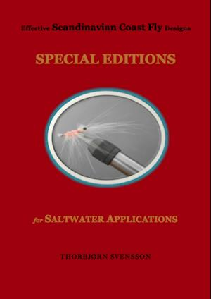Effective Scandinavian Coast Fly Designs. SPECIAL EDITIONS for SALTWATER APPLICATIONS