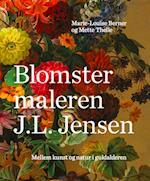 Blomstermaleren J.L. Jensen