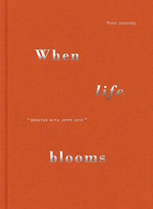 When life blooms