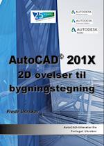 AutoCAD 201X - 2D øvelser til bygningstegning (AutoCAD-litteratur fra Forlaget Uhrskov)