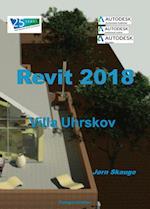 Revit 2018 - Villa Uhrskov (Autodesk-litteratur fra Forlaget Uhrskov)