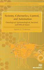 Systems, Cybernetics, Control, and Automation: Ontological, Epistemological, Societal, and Ethical Issues