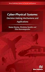 Cyber-Physical Systems (River Publishers Series in Circuits and Systems)