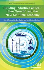 Building Industries at Sea (River Publishers Series in Renewable Energy)