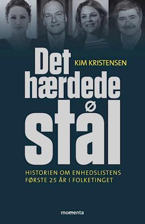 kim kristensen – Det hærdede stål-kim kristensen-bog på saxo.com