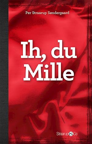 Ih, du Mille