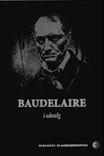 Baudelaire i udvalg af Charles Baudelaire