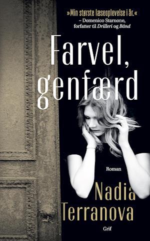 Farvel, genfærd-nadia terranova-bog fra nadia terranova fra saxo.com