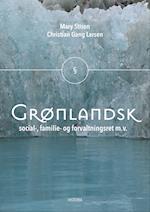 Grønlandsk social-, familie- og forvaltningsret mv.