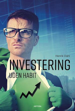 Investering uden habit