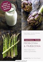 Probiotika & Præbiotika (Functional foods)