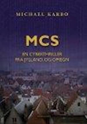 MCS - EN CYBERTHRILLER FRA JYLLAND OG OMEGN