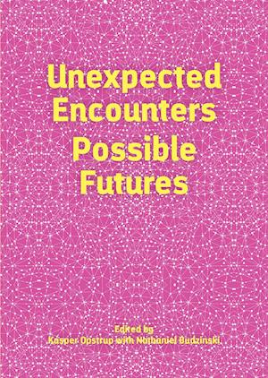 Unexpected Encounters – Possible Futures