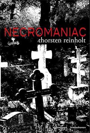 thorsten reinholt Necromaniac fra saxo.com