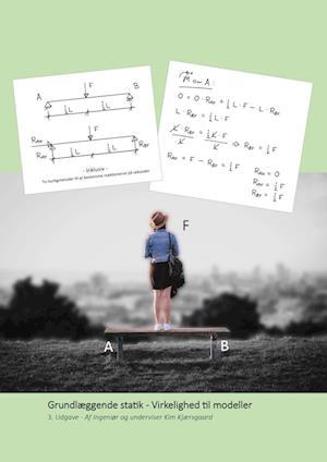 Grundlæggende statik - Virkelighed til modeller