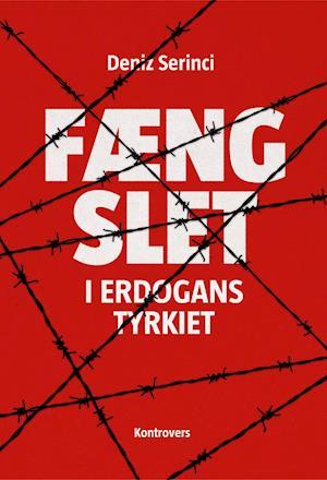 Fængslet i Erdogans Tyrkiet