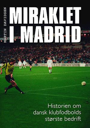Miraklet i Madrid