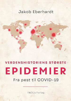 Verdenshistoriens største epidemier