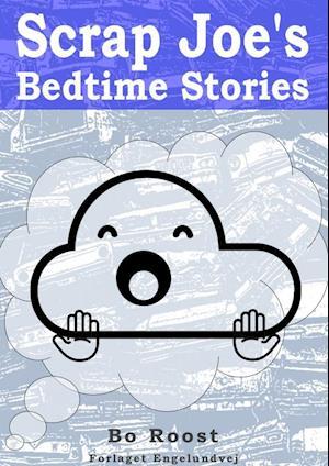 Scrap Joe's Bedtime Stories
