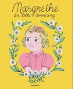 Margrethe - en lille dronning