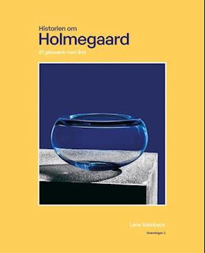 Historien om Holmegård