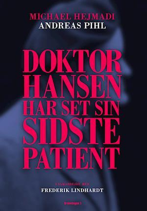 Doktor Hansen har set sin sidste patient