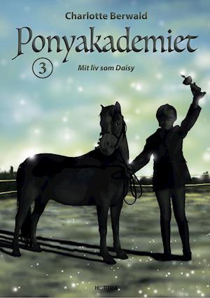 Ponyakademiet 3