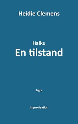 Haiku - En tilstand