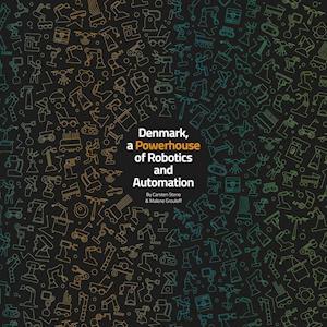 Denmark, A Powerhouse of Robotics and Automation