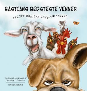 Bastians bedsteste venner redder ham fra blive-vækheden