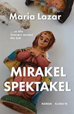 Mirakel Spektakel