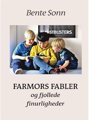 Billede af Farmors fabler og fjollede finurligheder-Bente Sonn-Bog