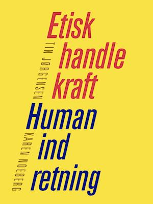 Etisk handlekraft - Human indretning