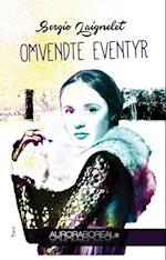 Omvendte eventyr af Sergio Laignelet