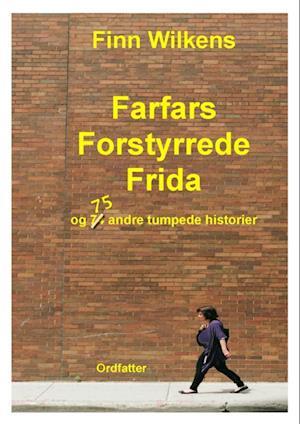 Farfars Forstyrrede Frida