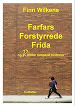 Farfars Forstyrrede Frida af Finn Wilkens