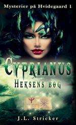 Mysterier på Hvidegaard 1: Cyprianus - Heksens bog
