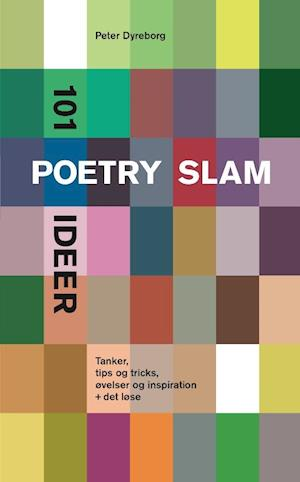 101 poetry slam ideer