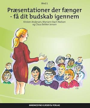 Præsentationer der fænger - få dit budskab igennem-mariann bach nielsen-bog fra mariann bach nielsen på saxo.com