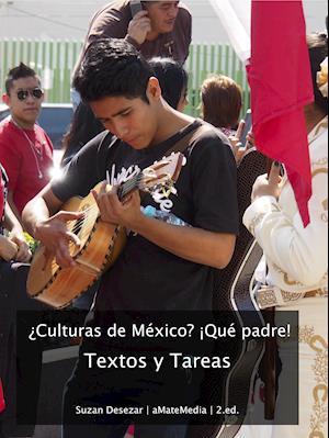 ¿Culturas de México? ¡Qué padre!