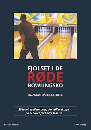 Fjolset i de røde bowlingsko - og andre dårlige ledere