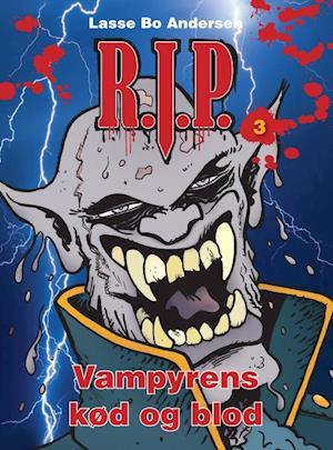 R.I.P. - vampyrens kød og blod