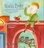Niels Bohr og verdens mindste byggeklodser