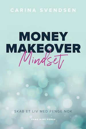 Money Makeover Mindset
