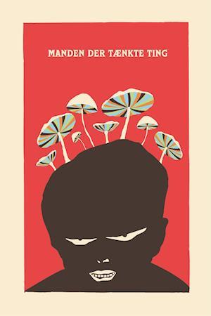 Manden der tænkte ting-valdemar holst-bog fra valdemar holst fra saxo.com