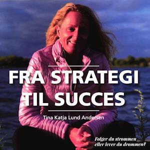 Fra Strategi til Succes